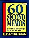 Toropov, Brandon: 60 Second Memos