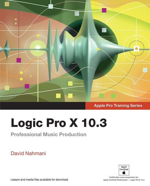 logic-pro-x-103-apple-pro-training-series-professional-music-production
