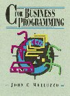 C for Business Programming by John C.…