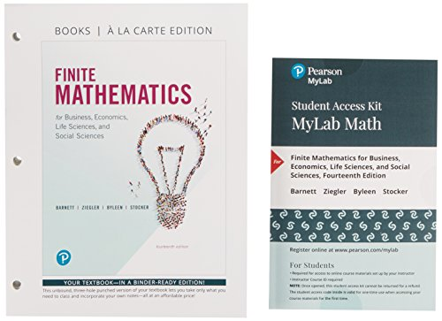 finite-mathematics-for-business-economics-life-sciences-and-social-sciences-books-a-la-carte-and-mylab-math-with-pearson-etext-title-specific-access-card-package-14th-edition