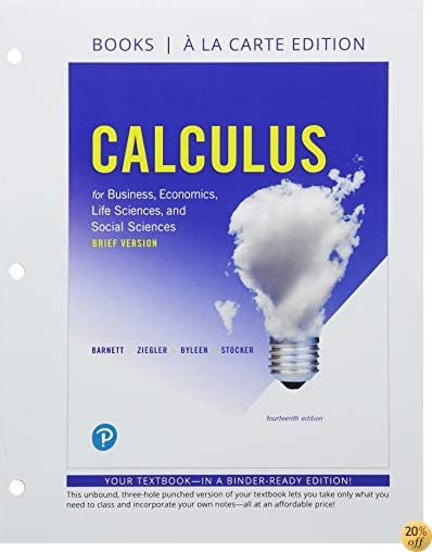 Calculus for Business, Economics, Life Sciences, and Social Sciences, Brief Version, Books a la Carte, and MyLab Math with Pearson eText - Title-Specific Access Card Package (14th Edition)