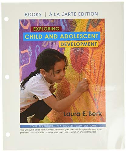 exploring-child-adolescent-development-books-a-la-carte-edition