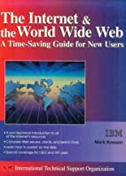 The Internet and the World Wide Web : a…