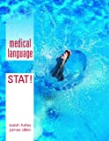 Turley MA  BSN  RN  ART  CMT, Susan M.: Medical Language STAT!