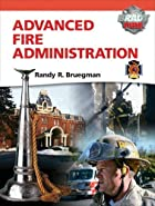 Advanced Fire Administration (Brady Fire) by&hellip;