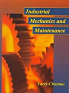 Industrial Mechanics and Maintenance by…