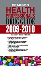 Pearson Health Professional's Drug Guide…
