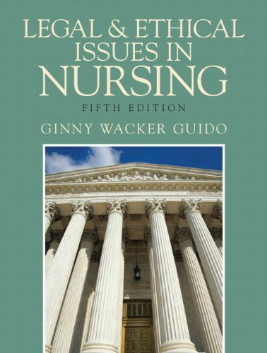 legal-and-ethical-issues-in-nursing-5th-edition