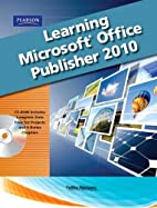 Learning Microsoft Office Publisher 2010,…