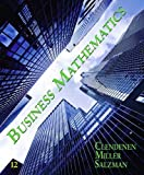 Clendenen, Gary: Business Mathematics (12th Edition)