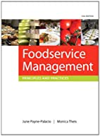 Foodservice Management: Principles and…