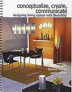 Conceptualize, Create, Communicate:…