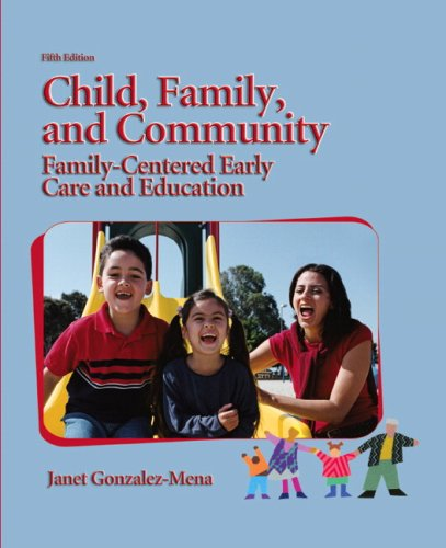 child-family-and-community-family-centered-early-care-and-education-5th-edition