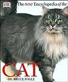 Fogle, Bruce: The New Encyclopedia of the Cat