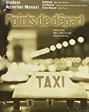 Pons, Cathy: Student Activities Manual for Points de depart