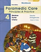 Student Workbook for Paramedic Care:…