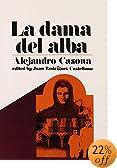 La Dama del Alba: Retablo en Cuatro Actos