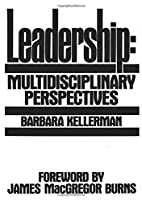 Leadership: Multidisciplinary Perspectives…