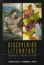 Discovering Literature: Stories, Poems,…