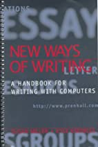 New Ways of Writing: A Handbook for Writing…