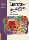Rost, Michael: Listening In Action: Activities for Developing Listening in Language Teaching (Language Teaching Methodology Series)