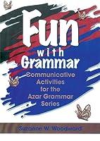 Fun with Grammar: Communicative Activities…