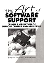 The Art of Software Support by Francoise…