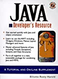 Harold, Elliotte Rusty: Java Developer's Resource: A Tutorial and On-Line Supplement (Resource Series)