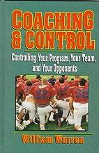 Coaching & Control: Controlling Your…