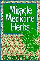 Miracle Medicine Herbs (Reward Books) by…