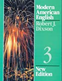 Dixson, Robert J.: Modern American English, Book 3