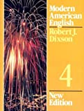 Dixson, Robert J.: Modern American English 4
