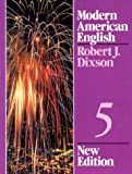 Dixson, Robert J.: Modern American English, 5