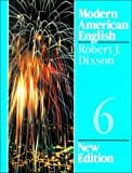 Dixson, Robert J.: Modern American English/Book 6