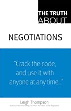 The Truth About Negotiations by Leigh L.…