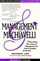 Management and Machiavelli by Anthony Jay