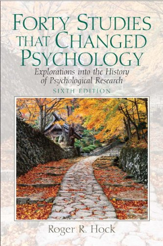 forty-studies-that-changed-psychology-explorations-into-the-history-of-psychological-research-6th-edition