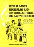 Wirth, Marian: Musical Games, Fingerplays and Rhythmic Activities for Early Childhood