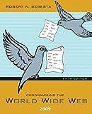 Sebesta, Robert W.: Programming the World Wide Web 2009 (5th Edition)