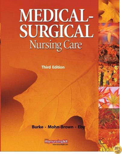 TMedical Surgical Nursing Care (3rd Edition)