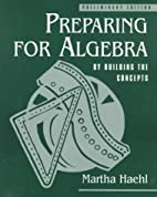 Preparing for Algebra: By Building the…