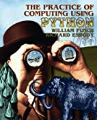 The Practice of Computing using Python by…