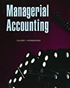 Managerial Accounting by M. Suzanne Oliver