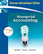 Managerial Accounting by Linda S. Bamber