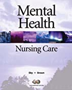 Mental Health Nursing Care (2nd Edition) by…