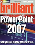 Johnson, Steve: Brilliant Microsoft PowerPoint 2007