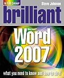 Johnson, Steve: Brilliant Word 2007 by Johnson, Steve ( Author ) ON Feb-13-2007, Paperback