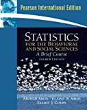Aron, Arthur: Statistics for the Behavioral and Social Sciences