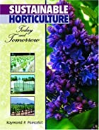 Sustainable Horticulture: Today and Tomorrow…