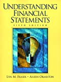 Lyn M. Fraser: Understanding Financial Statements